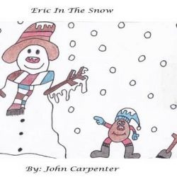 Eric in the Snow by John Carpenter, 9781494487751.