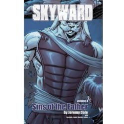 Skyward, Sins of the Father Volume 4 by Jeremy Dale, 9781632290694.