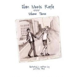 Elan Meets Rafa Volume 3, Boy Love Story by The Mice, 9781502341372.