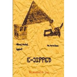 E-Jipped!, The Mobster Who Prompted the Pyramids! by Michael G Uva, 9781508838425.