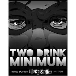 Black Snow, Two Drink Minimum by Michael Balistreri, 9780692222829.