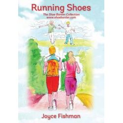 Running Shoes, Part of the Shoe Banter Collection by Joyce Fishman, 9781478729297.