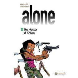 Alone -The Master of Knives, Alone by Fabien Vehlmann, 9781849182065.