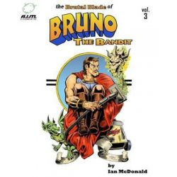 The Brutal Blade of Bruno the Bandit Vol. 3 by Ian McDonald, 9781477640296.