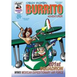 Burrito Adventurer 1, 201st Squadron - WWII Mexican Expeditionary Air Force by Carlos Saldana, 9781502332677.