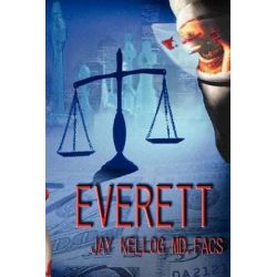 Everett by Jay Kellog, 9780595481903.