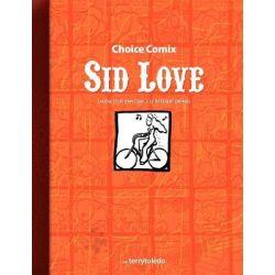 Sid Love by Terry C Dunham, 9780615272559.