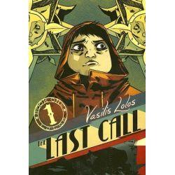 Last Call, v. 1 by Vasilis Lolos, 9781932664690.