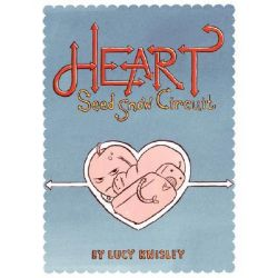 Heart, Seed Snow Circuit by Lucy Knisley, 9780978942779.