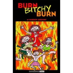 Burn, Bitchy, Burn by Roberta Gregory, 9781560974925.