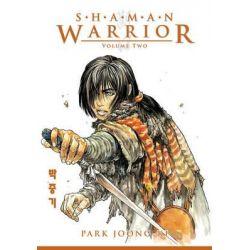 Shaman Warrior, v. 2 by Park Joong-Ki, 9781593077495.