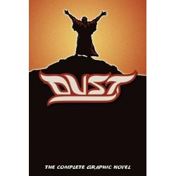 Dust, The Complete Graphic Novel by Alan Close, 9781600391491.