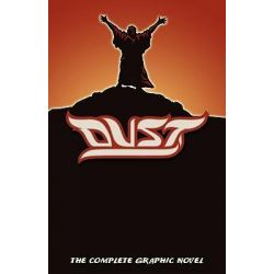Dust, The Complete Graphic Novel in FULL COLOR by Alan Close, 9781600391484.