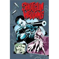Shotgun Wedding, Volume 1 by William Harms, 9781632150219.