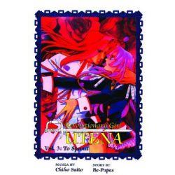 Revolutionary Girl Utena, To Sprout by Chiho Saito, 9781569318126.