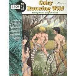 Coley Running Wild, Caged Heat Bk. 2 by John Blackburn, 9781560972457.