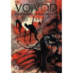 Voivod, The True Story of Vlad the Impaler: 1 by Massimo Rosi, 9781909276505.