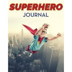 Superhero Journal by Speedy Publishing LLC, 9781681456485.