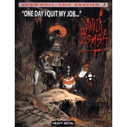 One Day I Quit My Job, Anita Bomba by Eric Gratien, 9781932413182.