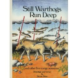 Still Warthogs Run Deep, And Other Free Range Nonsense by Simon Drew, 9781851490875.