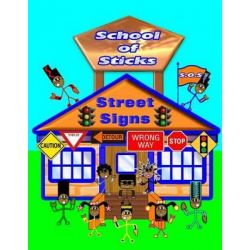 School of Sticks Street Signs, Street Signs by Shad Thompson, 9781511952859.