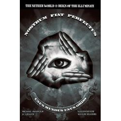 The Nether World, Reign of the Illuminati by Michael Asadpour, 9781460957080.