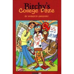Bitchy's College Daze, Adventures of Midge the Bitchy Bitch by Roberta Gregory, 9781560972778.