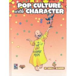 Pop Culture with Character, A Look Inside Geppi's Entertainment Museum by Arnold T. Blumberg, 9781888472684.