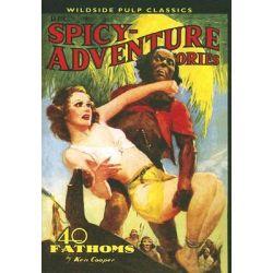 Spicy Adventure Stories: 40 Fathoms, December 1939 Issue, Number 2 by Ken Cooper, 9780809557615.