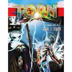 Torn, A Graphic Novel by Karl J. Struss by Karl J Struss, 9781497481039.