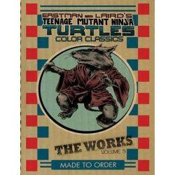 Teenage Mutant Ninja Turtles, Works Volume 3 by Kevin B. Eastman, 9781631400834.