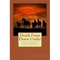 Death from Down Under, Death from Down Under by James E Aarons, 9780985859213.