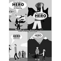 Hero, The Story So Far: Volume 1 the Beginning, Volume 2: 3 Years Later, Volume 3: The Quest for Heroine & the New Bad G