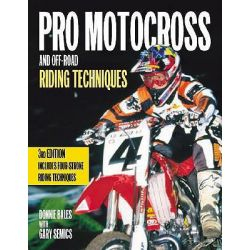 Pro Motocross and Off-road Riding Techniques by Donnie Bales, 9780760318027.