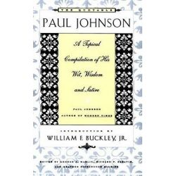 Quotable Paul Johnson by Paul Johnson, 9780374524234.