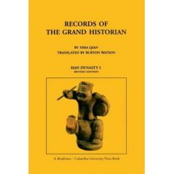 Records of the Grand Historian, Han Dynasty I by Sima Qian, 9780231081658.