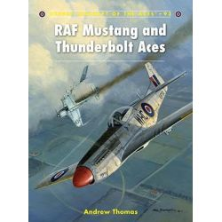 RAF Mustang And Thunderbolt Aces, Aircraft of the Aces (Osprey) by Andrew Thomas, 9781846039799.