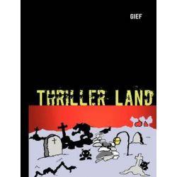 Thriller Land by Jeoffrey Forgeat, 9782810613502.