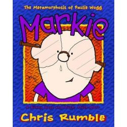 Markie, A Runny Nose and Much, Much More by Chris Rumble, 9780983249139.