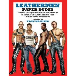 Leathermen Paper Dudes by Thom Magister, 9780991048304.