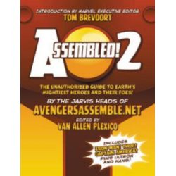 Assembled! 2, Earth's Mightiest Heroes and Villains by Van Allen Plexico, 9780984139200.