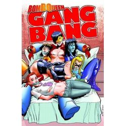 Bomb Queen Gang Bang, Bomb Queen (Unnumbered) by Jimmie Robinson, 9781607063841.