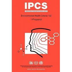 1-Propanol, Environmental Health Criteria by World Health Organization, 9789241571029.