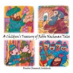 A Children's Treasury of Rebbe Nachman's Tales by Rebbe Nachman Of Breslov, 9781505590708.