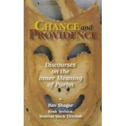 Chance and Providence, Discourses on the Inner Meaning of Purim by Rabbi Shimon Gershon Rosenberg, 9781592642915.