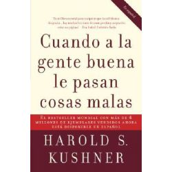 Cuando a la Gente Buena Le Pasan Cosas Malas, Vintage Espanol by Rabbi Harold S Kushner, 9780307275295.