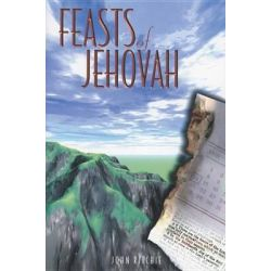 Feasts of Jehovah by John Ritchie, 9780946351923.