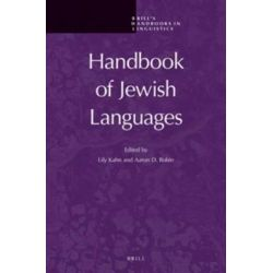 Handbook of Jewish Languages, Brill's Handbooks in Linguistics by Aaron Rubin, 9789004217331.