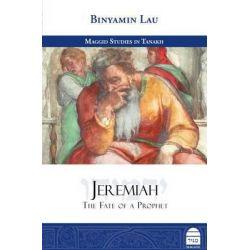 Jeremiah, Studies in Tanakh by Binyamin La'u, 9781592641949.