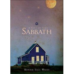 Sabbath, A Gift of Time by Bonnie Saul Wilks, 9781615664214.